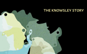 The Knowsley Story